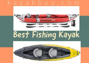 Best Fishing Kayak 2021