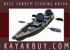 Best Tandem Fishing Kayak 2021